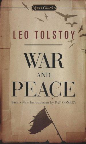 War And Peace (Signet Classics) by Leo Tolstoy