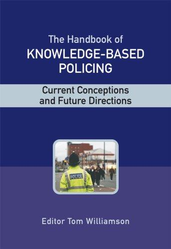 The Handbook of Knowledge Based Policing by Tom Williamson