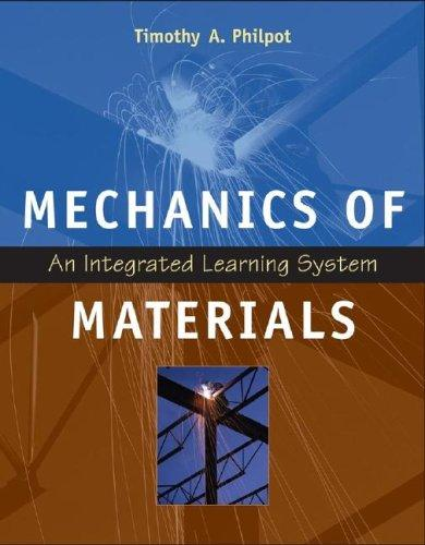 Mechanics of Materials by Timothy A. Philpot