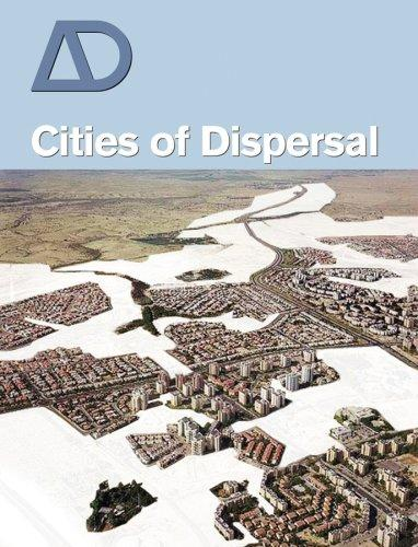Cities of dispersal by
