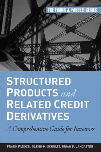 Structured Products and Related Credit Derivatives by Frank J. Fabozzi
