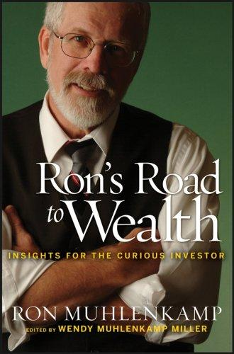 Ron's Road to Wealth by Ron Muhlenkamp