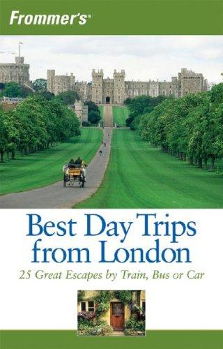 Frommer's Best Day Trips from London by Donald Olson