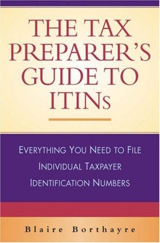 The Tax Preparer's Guide to ITINs by Blaire Borthayre