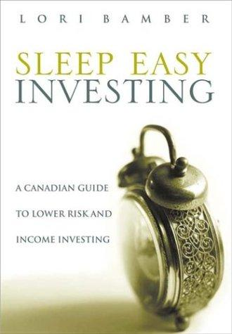 Sleep-Easy Investing by Lori Bamber