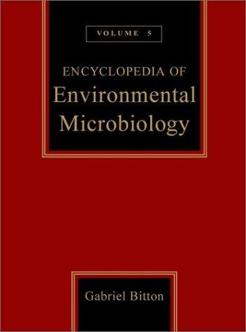 Encyclopedia of Environmental Microbiology